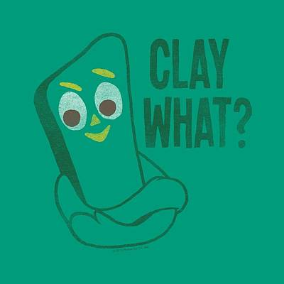 Designs Similar to Gumby - Clay What by Brand A