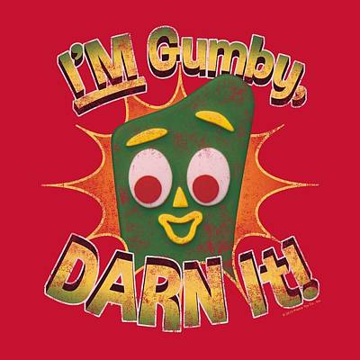 Designs Similar to Gumby - Darn It by Brand A