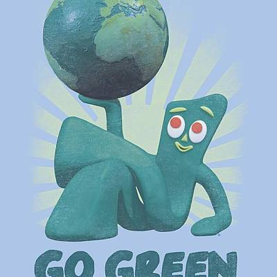 Designs Similar to Gumby - Go Green by Brand A