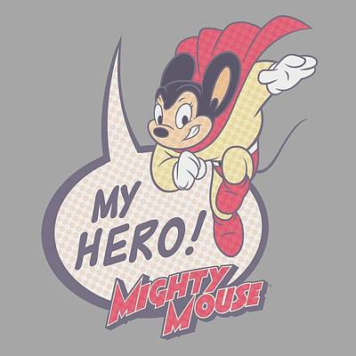 Designs Similar to Mighty Mouse - My Hero