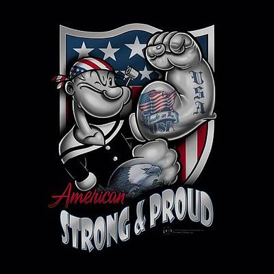 Designs Similar to Popeye - Strong And Proud