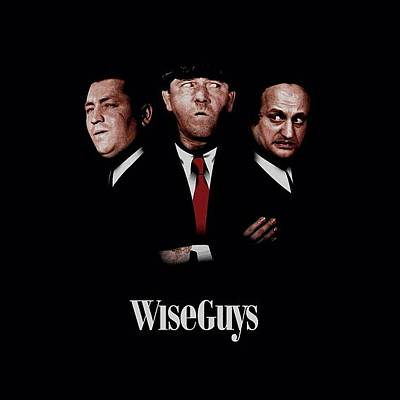 Designs Similar to Three Stooges - Wiseguys