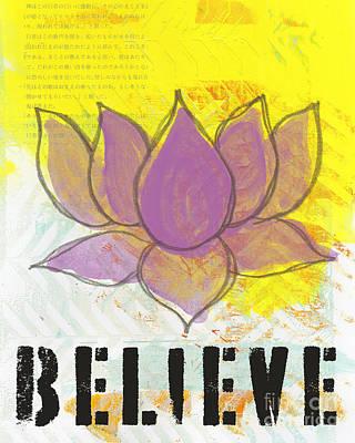 Designs Similar to Believe 1 by Linda Woods