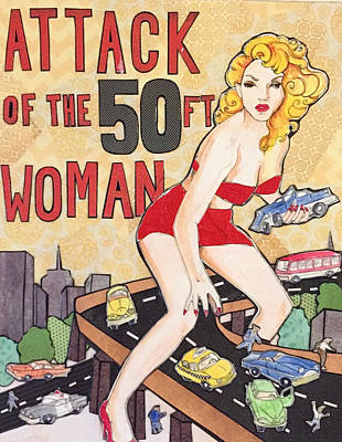 Painting - Attack of the Fifty Foot Woman by Blair Barbour