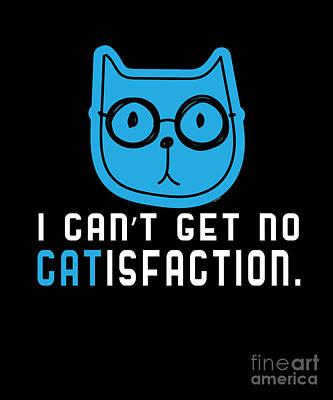 I Cant Get No Satisfaction Art