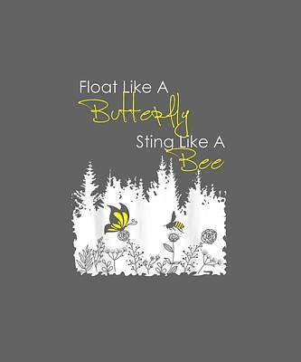 Float Like A Butterfly Sting Like A Bee Digital Art