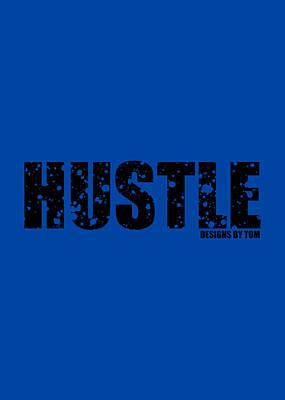 Mixed Media - Hustle T-Shirt by Alexis Terrosa