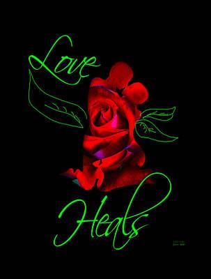 Mixed Media - Love Heals Wall Art by Jessica Holter