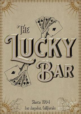 Digital Art - The Lucky Bar by Cinema Photography