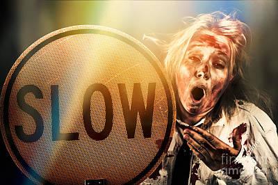 Slow Down Prints