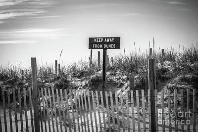 Designs Similar to Keep Away From Dunes