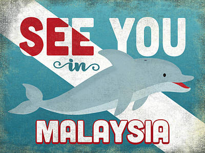 Designs Similar to See You In Malaysia Dolphin