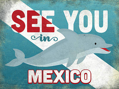 Designs Similar to See You In Mexico Dolphin