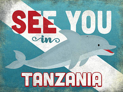 Designs Similar to See You In Tanzania Dolphin