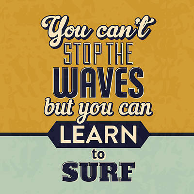 Designs Similar to You Can't Stop The Waves