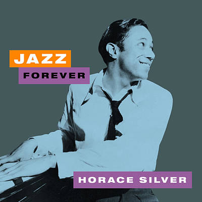 Designs Similar to Horace Silver - Jazz Forever