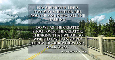 Photograph - Is your life a two way street by Cameron Conway
