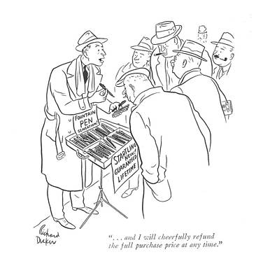 Rde Drawing - . . . And I Will Cheerfully Refund The Full by Richard Decker