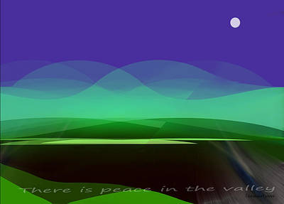 415 - There Is Peace In The Valley Print by Irmgard Schoendorf Welch