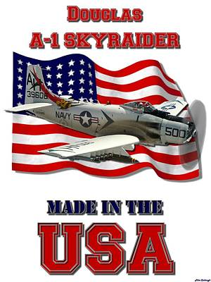 Made In The Usa Digital Art -  A-1 Skyraider Made In The Usa by Mil Merchant