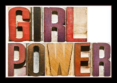 Girl Power Print by Donald  Erickson