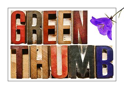 Positive Attitude Photograph -  Green Thumb by Donald  Erickson