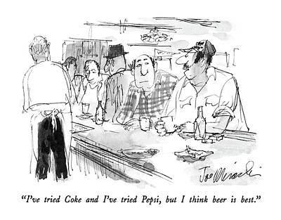 I've Tried Coke And I've Tried Pepsi Art Print by Joseph Mirachi