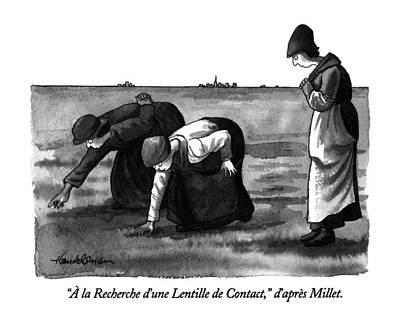 Gleaners Drawing - � La Recherche D'une Lentille De Contact by J.B. Handelsman