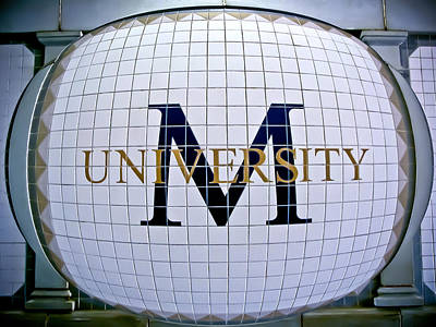 Photograph -  M University by Colleen Kammerer
