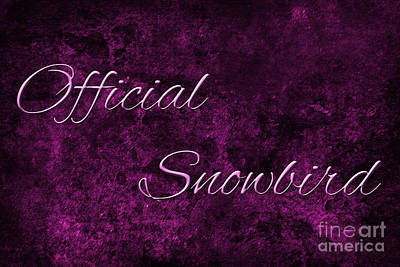 Digital Art -  Official Snowbird 1 by Andee Design