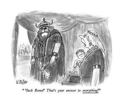 Barbarian Drawing -  'sack Rome!' That's Your Answer To Everything! by Warren Miller