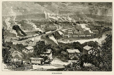 Pennsylvania Drawing -  Scranton, Pennsylvania  An Industrial by Mary Evans Picture Library