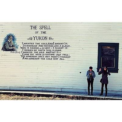 Poetry Photograph - ~ The Spell Of The Yukon ~  I Wanted by Oli Charbo