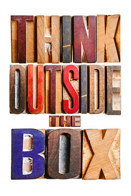 Positive Attitude Photograph -  Think Outside The Box by Donald  Erickson