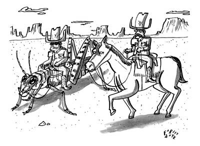 Grasshopper Drawing - A Cowboy Rides A Horse Next To Another Cowboy Who by Farley Katz