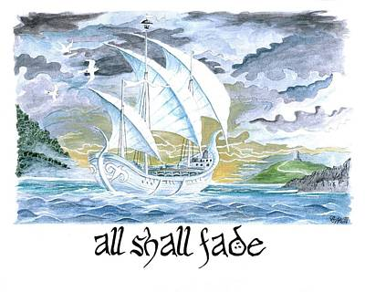 The Grey Havens Painting - All Shall Fade by Bryana Johnson