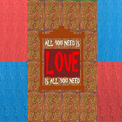 Champion Mixed Media - All You Need Is Love Quote Wisdom Words Graphic Digital Typography  Artistic Panel Red Blue Signatur by Navin Joshi