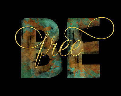 Free Painting - Be Free by Amy Cummings