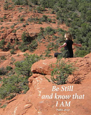 Scripture Photograph - Be Still And Know by Esther Hernandez