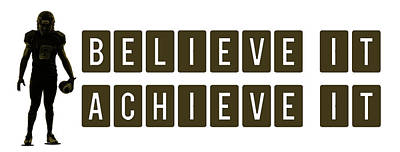 Believe It Achieve It Art Print by Celestial Images