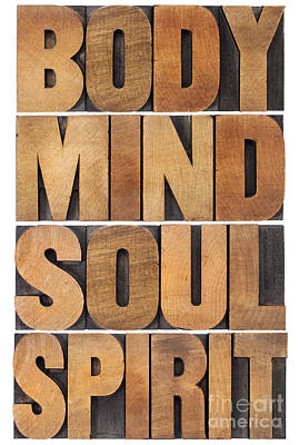 Art Print featuring the photograph Body Mind Soul And Spirit by Marek Uliasz