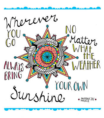 Bring Your Own Sunshine Art Print by Susan Claire