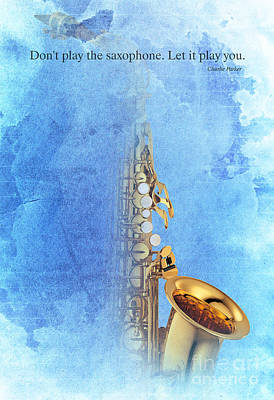 Trumpet Mixed Media - Charlie Parker Quote - Sax by Pablo Franchi