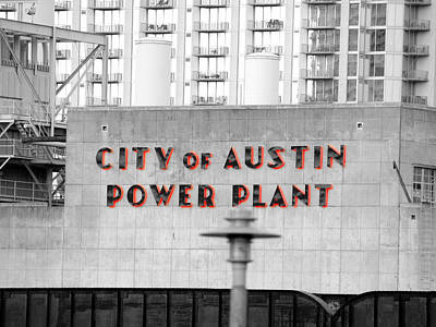 Photograph - City Of Austin Power Plant II by James Granberry