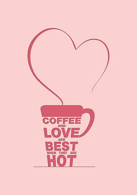 Typographic Art Digital Art - Coffee Love Quote Typographic Print Art Quotes, Poster by Lab No 4 - The Quotography Department