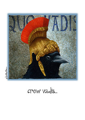 Crows Painting - Crow Vadis... by Will Bullas