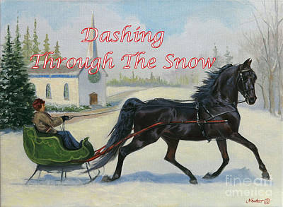 Morgan Horse Painting - Dashing Through The Snow by Jeanne Newton Schoborg