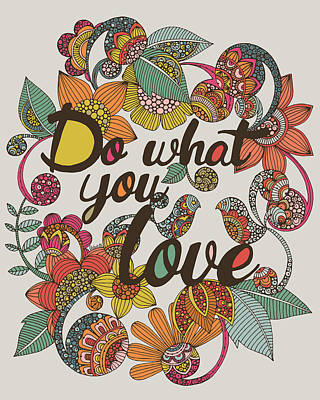 Birthday Digital Art - Do What Your Love by Valentina