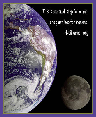 Earth And Moon Neil Armstrong Quote Art Print