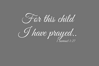 For This Child I Have Prayed Art Print